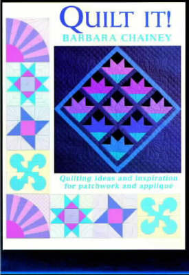 Quilt It?: Ideas and Inspiration for Patchwork and Applique (Paperback)