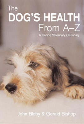The Dog's Health from A-Z: A Canine Veterinary Dictionary (Paperback)