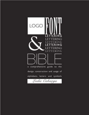 Logo, Font and Lettering Bible (Paperback)