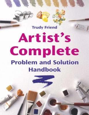 Artist's Complete Problem and Solution Handbook (Paperback)