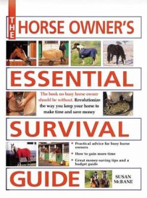 The Horse Owner's Essential Survival Guide (Paperback)