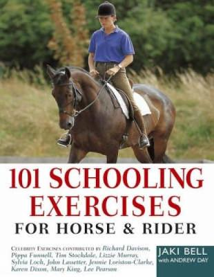 101 Schooling Exercises: For Horse and Rider (Paperback)