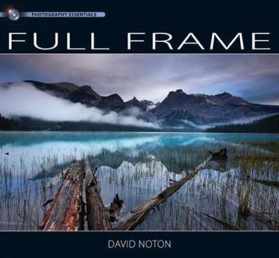 Photography Essentials: Full Frame (Hardback)