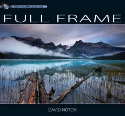Photography Essentials Full Frame Photography: Full Frame Photography (Paperback)