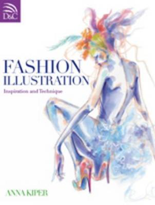Fashion Illustration: Inspiration and Technique (Paperback)
