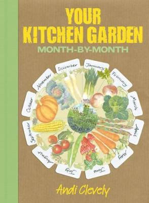 Your Kitchen Garden: Month-by-month (Paperback)