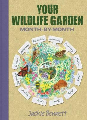 Your Wildlife Garden: Month-by-Month (Paperback)