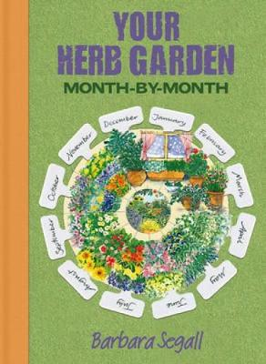 Your Herb Garden: Month-by-Month (Paperback)