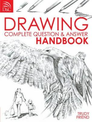 Drawing: Complete Question and Answer Handbook (Paperback)