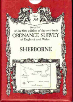 Ordnance Survey Maps: Sherborne No.84 - Victorian Ordnance Survey 84 (Sheet map, folded)