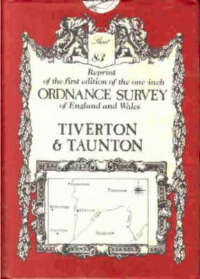 Ordnance Survey Maps: Tiverton No.83 - Victorian Ordnance Survey 83 (Sheet map, folded)
