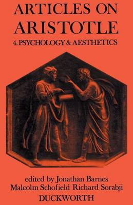 Articles on Aristotle: Psychology and Aesthetics v. 4 (Paperback)
