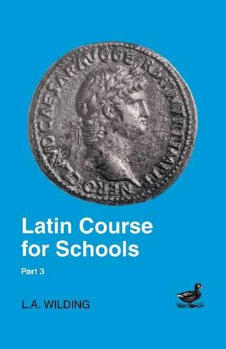 Latin Course for Schools: Pt.3 (Paperback)