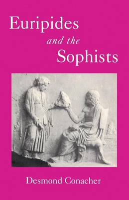 Euripides and the Sophists (Paperback)