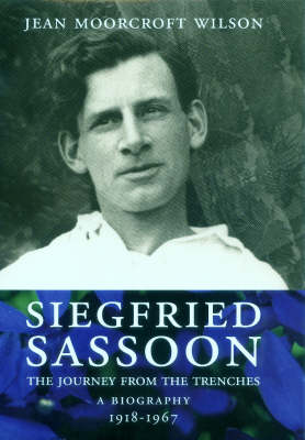 Siegfried Sassoon: Return from the Trenches v. 2: A Biography (Hardback)