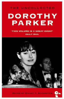 The Uncollected Dorothy Parker (Paperback)