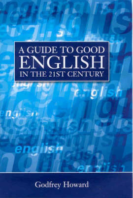 A Guide to English in the 21st Century (Hardback)