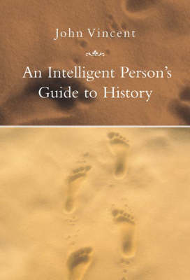 An Intelligent Person's Guide to History (Hardback)