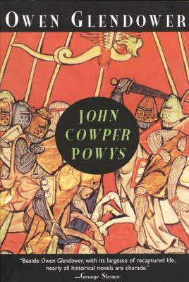 Owen Glendower: A Historical Novel (Paperback)