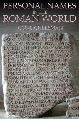 Personal Names in the Roman World (Paperback)