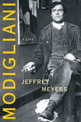 Modigliani: A Life (Paperback)