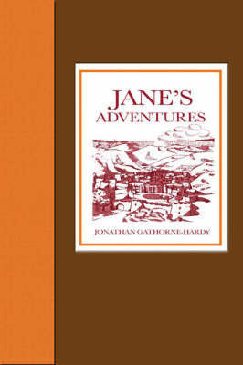 Jane's Adventures: Jane's Adventures in and Out of the Book, Jane's Adventures on the Island of Peeg, and Jane's Adventures in a Balloon (Hardback)