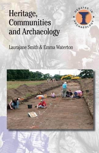 Heritage, Communities and Archaeology - Duckworth Debates in Archaeology (Paperback)