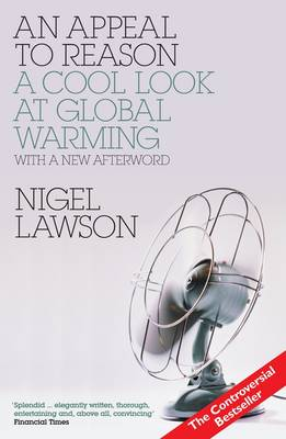 An Appeal to Reason: A Cool Look at Global Warming (Paperback)