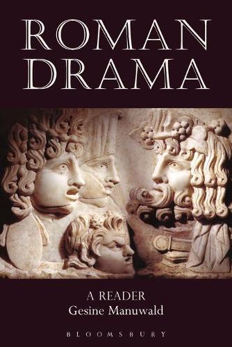 Roman Drama: A Reader (Paperback)