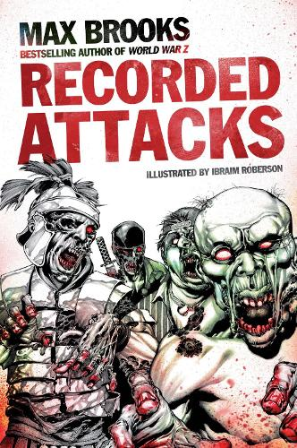 The Zombie Survival Guide: Recorded Attacks (Paperback)