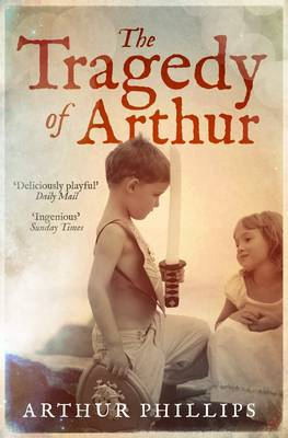 Tragedy Of Arthur (Paperback)