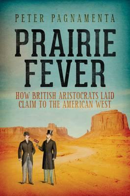 Prairie Fever (Hardback)