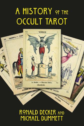 The History of the Occult Tarot (Paperback)