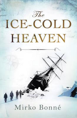 Ice-Cold Heaven (Hardback)