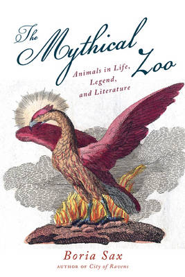 The Mythical Zoo (Hardback)