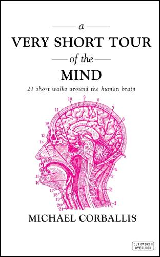 A Very Short Tour of the Mind: 21 Short Walks Around the Human Brain (Paperback)