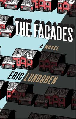 The Facades (Hardback)