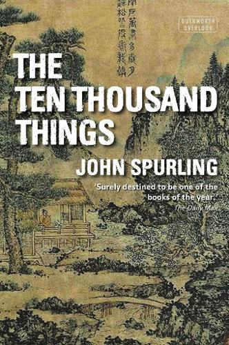 The Ten Thousand Things (Winner of the Walter Scott Prize for Historical Fiction) (Paperback)