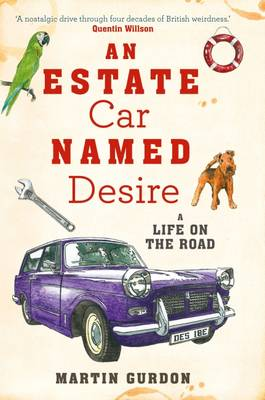 An Estate Car Named Desire: A Life on the Road (Paperback)