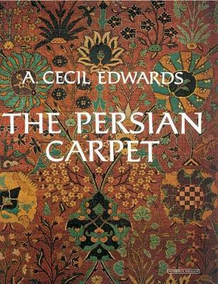 The Persian Carpet (Hardback)