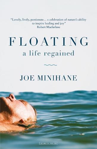 Floating: A Return to Waterlog (Hardback)