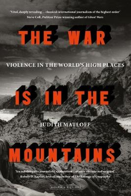 The War is in the Mountains (Hardback)