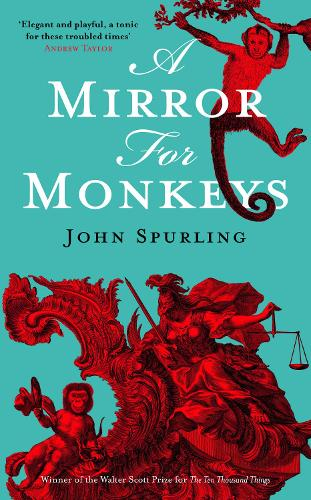 A Mirror for Monkeys (Hardback)