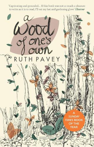 A Wood of One's Own (Paperback)