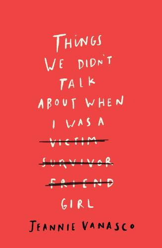 Things We Didn't Talk About When I Was a Girl (Paperback)