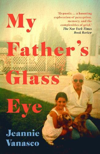 My Father's Glass Eye (Paperback)