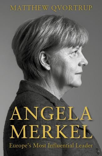 Angela Merkel: Europe's Most Influential Leader [Expanded and Updated Edition] (Paperback)