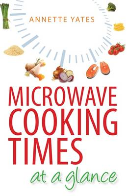 Microwave Cooking Times at a Glance (Paperback)
