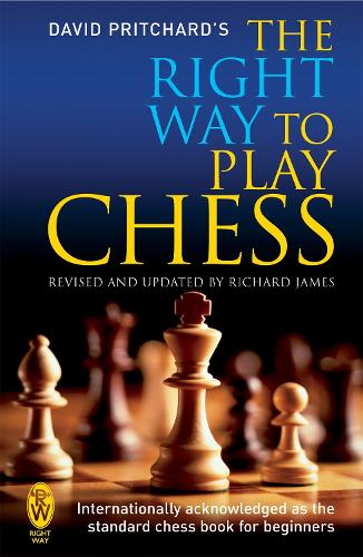 The Right Way to Play Chess (Paperback)