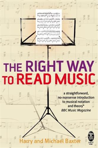 The Right Way to Read Music: Learn the basics of music notation and theory (Paperback)